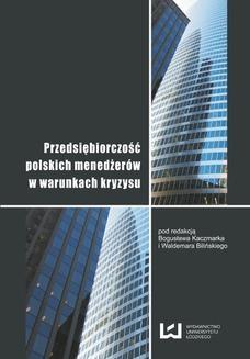Chomikuj, ebook online Przedsiębiorczość polskich menedżerów w warunkach kryzysu. Bogusław Kaczmarek