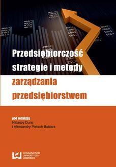Chomikuj, ebook online Przedsiębiorczość, strategie i metody zarządzania przedsiębiorstwem. Natasza Duraj