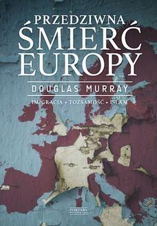 Ebook Przedziwna śmierć Europy pdf