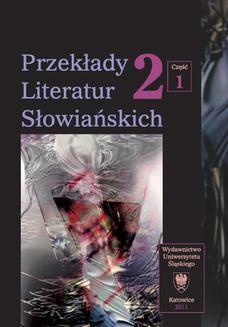 Ebook Przekłady Literatur Słowiańskich. T. 2. Cz. 1: Formy dialogu międzykulturowego w przekładzie artystycznym pdf