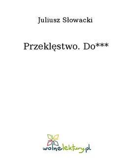 Chomikuj, ebook online Przeklęstwo. Do***. Juliusz Słowacki
