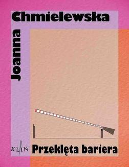 Chomikuj, ebook online Przeklęta bariera. Joanna Chmielewska