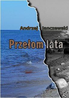Chomikuj, ebook online Przełom lata. Andrzej Janczewski