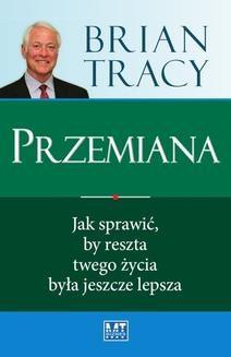Chomikuj, ebook online Przemiana. Tracy Brian