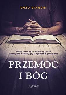 Chomikuj, ebook online Przemoc i Bóg. Enzo Bianchi