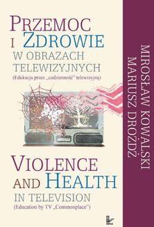 Ebook Przemoc i zdrowie w obrazach telewizji pdf