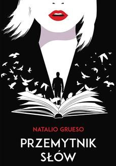Chomikuj, ebook online Przemytnik słów. Natalio Grueso
