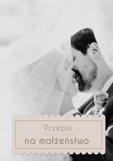 Ebook Przepis na małżeństwo pdf