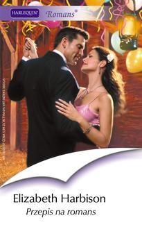 Chomikuj, ebook online Przepis na romans. Elizabeth Harbison