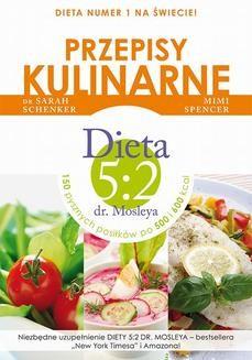 Ebook Przepisy kulinarne. Dieta 5:2 dr. Mosleya pdf