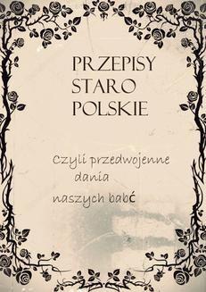 Ebook Przepisy staropolskie pdf