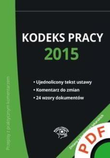 Ebook Przepisy z praktycznym komentarzem. Kodeks pracy 2015 pdf