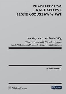 Chomikuj, pobierz ebook online Przestępstwa karuzelowe i inne oszustwa w VAT. Wojciech Kotowski