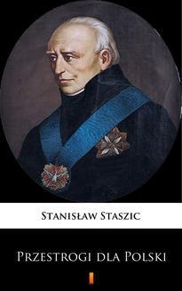 Chomikuj, ebook online Przestrogi dla Polski. Stanisław Staszic