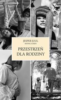 Chomikuj, ebook online Przestrzeń dla rodziny. Jesper Juul