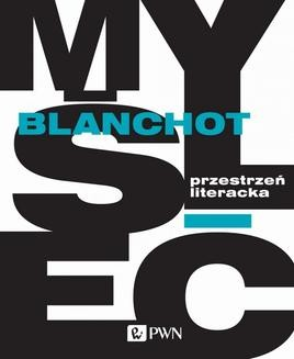 Chomikuj, ebook online Przestrzeń literacka. Maurice Blanchot