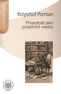 Ebook Przeszłość jako przedmiot wiedzy pdf