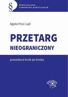Chomikuj, ebook online Przetarg nieograniczony – krok po kroku. Agata Hryc-Ląd