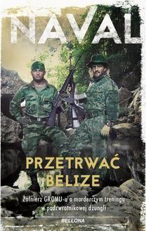 Chomikuj, ebook online Przetrwać Belize. Opracowanie zbiorowe