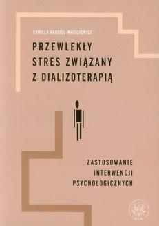 Ebook Przewlekły stres związany z dializoterapią pdf