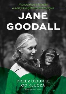 Chomikuj, ebook online Przez dziurkę od klucza. Jane Goodall