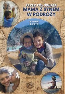 Chomikuj, ebook online Przez pół świata Mama z synem w podróży. Hanna Bauta
