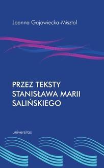 Chomikuj, ebook online Przez teksty Stanisława Marii Salińskiego. Joanna Gajowiecka-Misztal