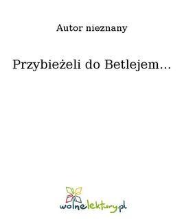 Chomikuj, ebook online Przybieżeli do Betlejem…. Nieznany