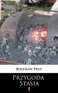 Chomikuj, ebook online Przygoda Stasia. Bolesław Prus