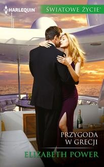 Chomikuj, pobierz ebook online Przygoda w Grecji. Elizabeth Power