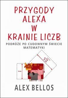 Chomikuj, ebook online Przygody Alexa w Krainie Liczb. Alex Bellos