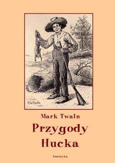 Chomikuj, ebook online Przygody Hucka. Mark Twain