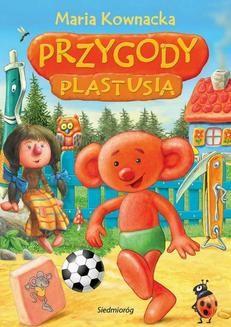 Chomikuj, ebook online Przygody Plastusia. Maria Kownacka