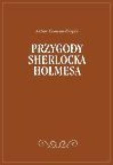 Chomikuj, ebook online Przygody Sherlocka Holmesa. Arthur Conan Doyle