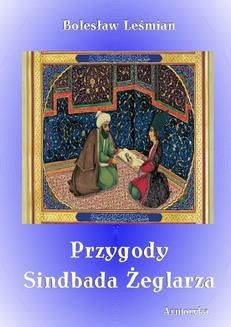 Chomikuj, ebook online Przygody Sindbada Żeglarza. Bolesław Leśmian