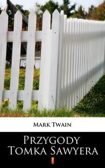 Chomikuj, ebook online Przygody Tomka Sawyera. Mark Twain
