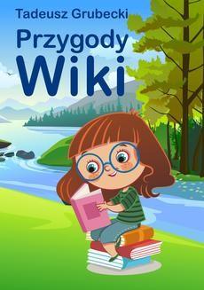 Chomikuj, ebook online Przygody Wiki. Tadeusz Grubecki