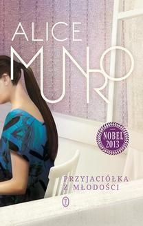 Chomikuj, ebook online Przyjaciółka z młodości. Alice Munro