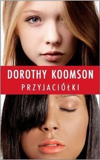 Chomikuj, ebook online Przyjaciółki. Dorothy Koonsom