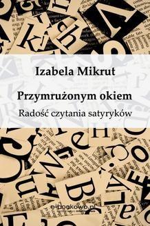Chomikuj, ebook online Przymrużonym okiem. Izabela Mikrut