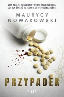Chomikuj, ebook online Przypadek. Maurycy Nowakowski
