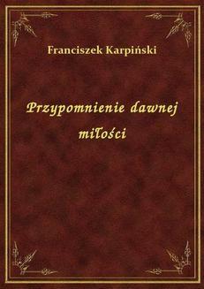 Chomikuj, ebook online Przypomnienie dawnej miłości. Franciszek Karpiński