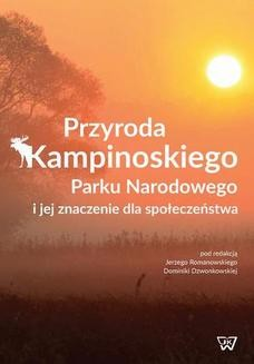 Ebook Przyroda Kampinoskiego Parku Narodowego i jej znaczenie dla społeczeństwa pdf