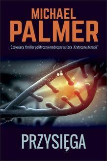 Chomikuj, ebook online Przysięga. Michael Palmer