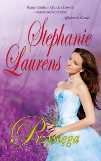 Chomikuj, ebook online Przysięga. Stephanie Laurens