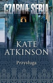 Chomikuj, ebook online Przysługa. Kate Atkinson