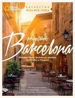 Chomikuj, ebook online Przystanek Barcelona. Katarzyna Wolnik-Vera