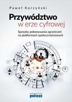 Chomikuj, ebook online Przywództwo w erze cyfrowej. Paweł Korzyński