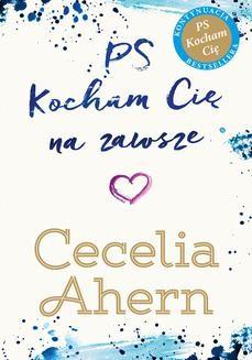 Chomikuj, ebook online PS Kocham Cię na zawsze. Cecelia Ahern
