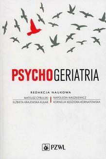 Chomikuj, pobierz ebook online Psychogeriatria. Mateusz Cybulski